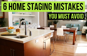 Home Staging Mistakes